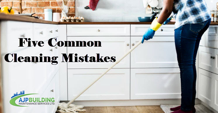 Five Common Cleaning Mistakes